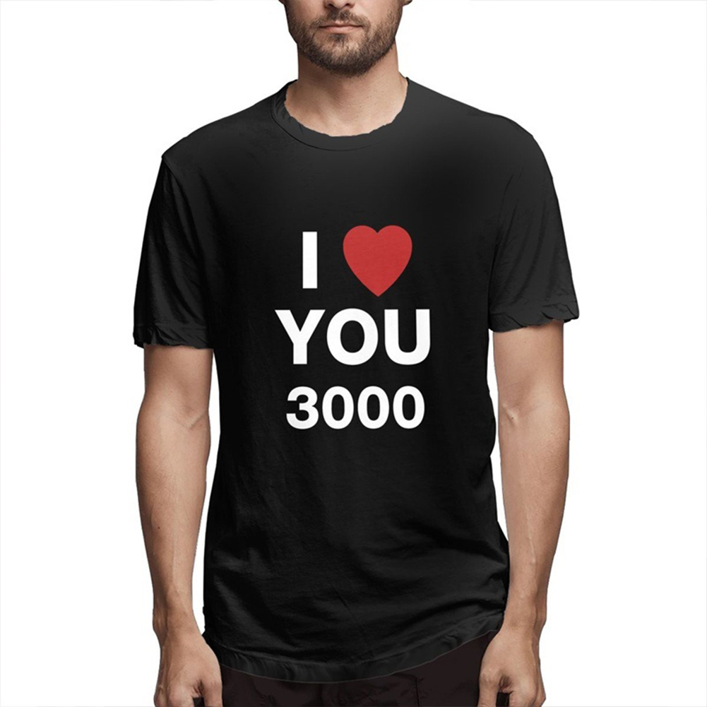 I LOVE YOU 3000 Fashion Letters Printing Unisex Short Sleeve T-shirt A black_M