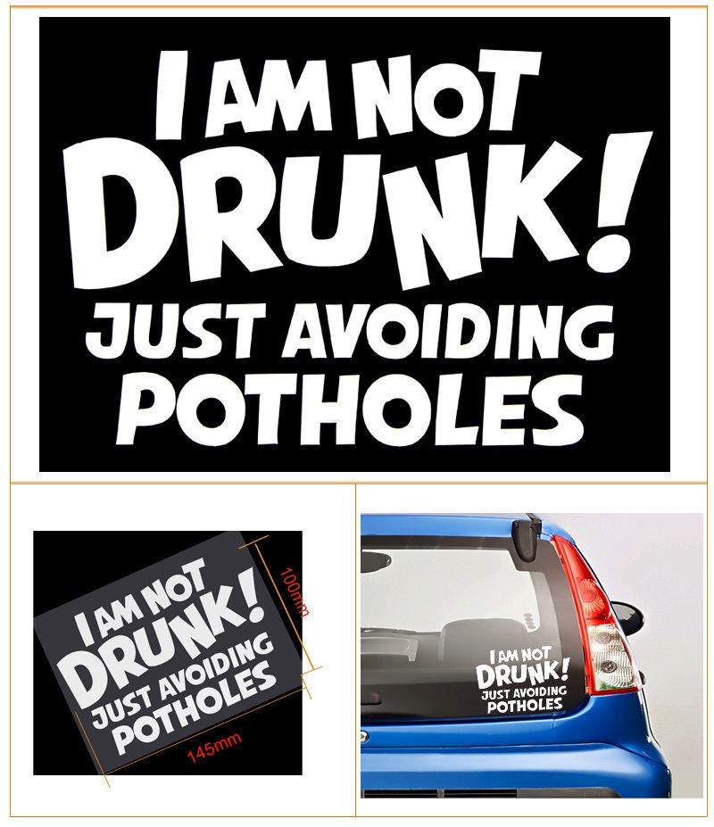 I AM ONT DRUNK!JUST AVOIDING POTHOLES Letters Reflective Car Warning Decals