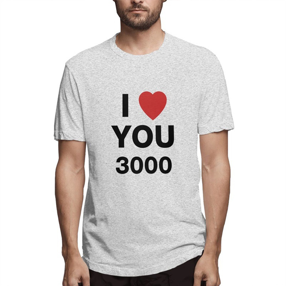 I LOVE YOU 3000 Fashion Letters Printing Unisex Short Sleeve T-shirt A gray_M