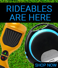 Rideables Are Here