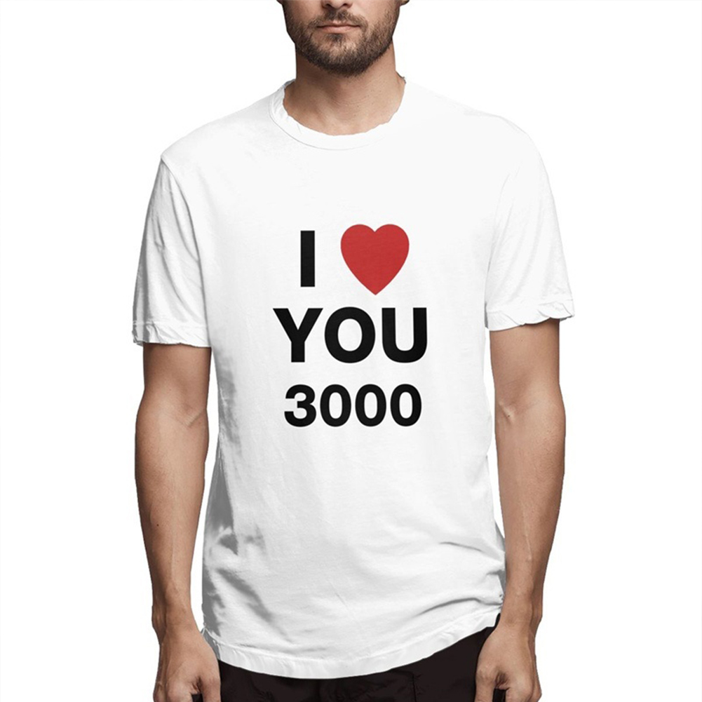 I LOVE YOU 3000 Fashion Letters Printing Unisex Short Sleeve T-shirt A white_XL