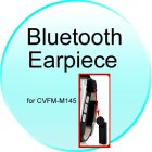 Bluetooth Earpiece for CVFM M145 Royale Watch Phone