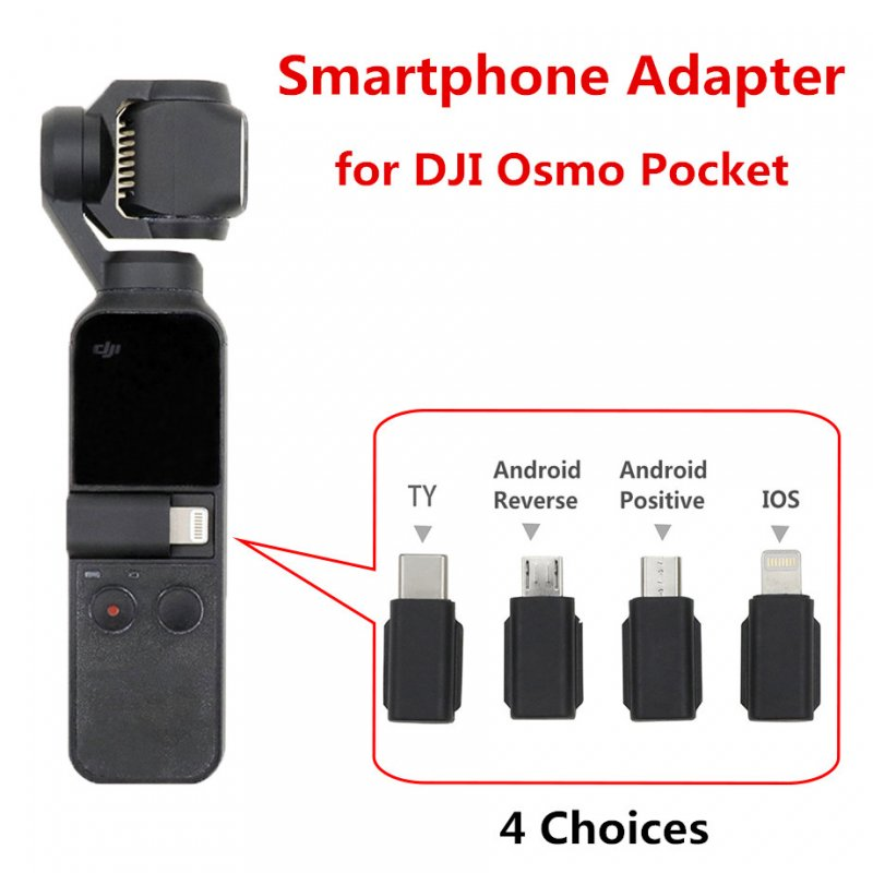 For DJI Osmo Pocket Smartphone Adapter Micro USB ( Android ) TYPE-C IOS for OSMO Pocket Handheld Gimbal Accessiories Android reverse