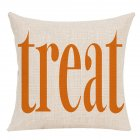 Pillow Case Halloween Pumpkin Trick or Treat Letters Decoration Flax Sofa Cushion Pillow Case Cover F_45*45cm