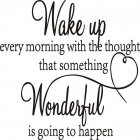Removable Wake up Wonderful Quote Wall Sticker for Bedroom Decoration 57x40cm