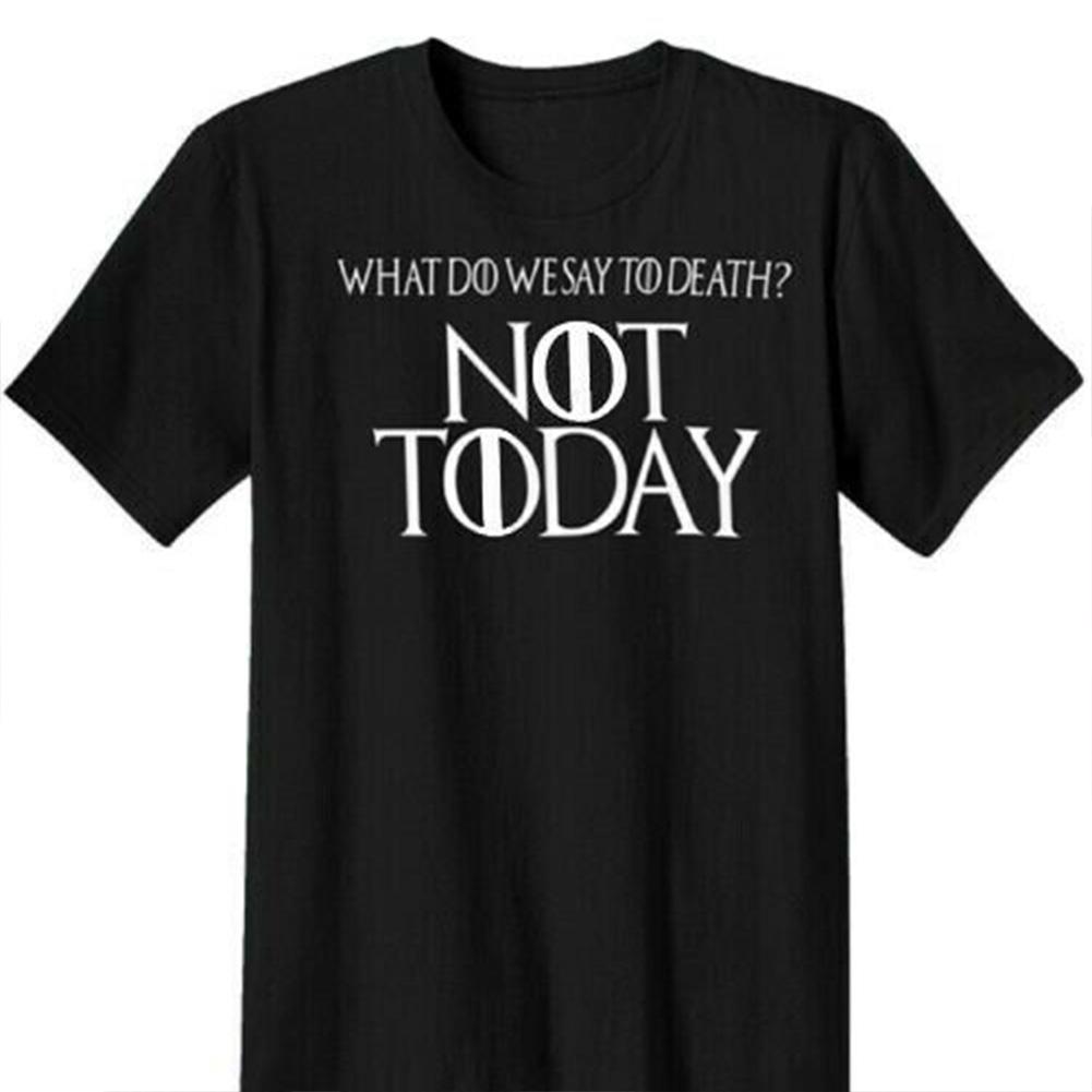 Women Men Fashion Casual Game of Thrones Arya Stark Not Today Summer Short Sleeve T-shirt Black A_M