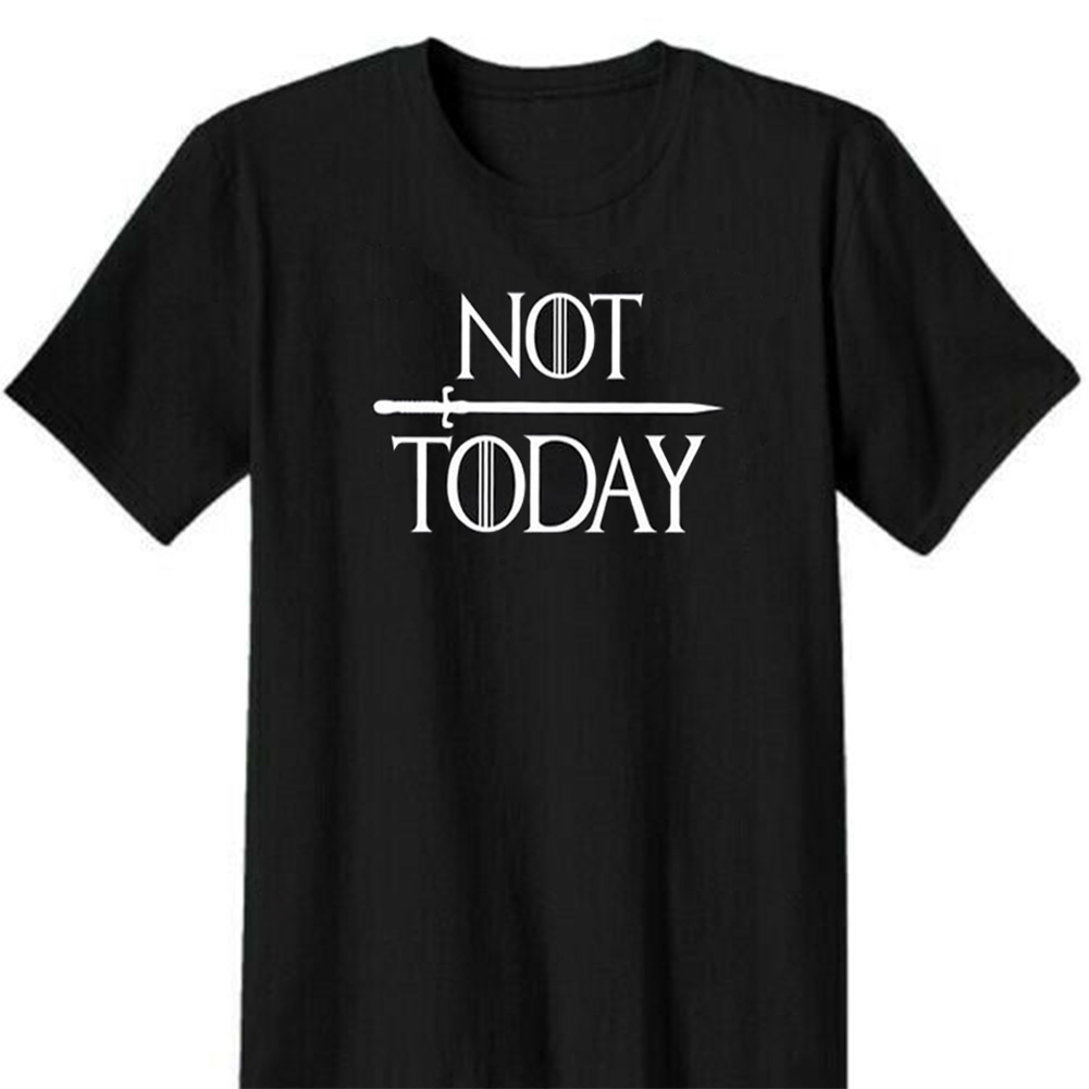 Men Women Fashion GOT Letter Print Arya Quotation Not Today Short Sleeve Round Neck Casual T-shirt Black E_L